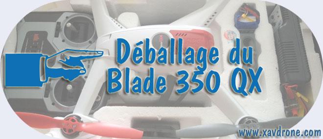 déballage blade 350 QX