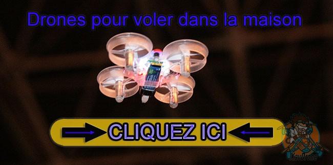 drone pour voler dans la maison