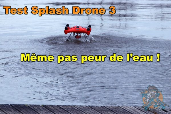 test Splash Drone 3